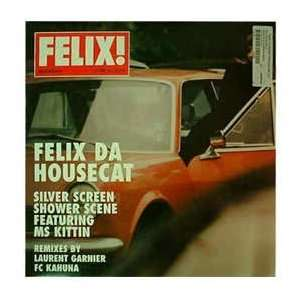 FELIX DA HOUSECAT / SILVER SCREEN SHOWER SCENE: FELIX DA
