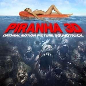 Piranha 3D Soundtrack: Various Artists: Music