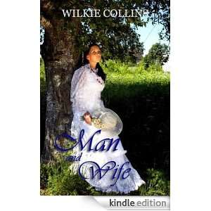 Man and Wife: Mystery Suspense Romance (Illustrated): Wilkie Collins