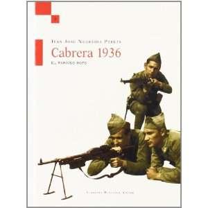 Cabrera, 1936 El Paraiso Roto (Spanish Edition
