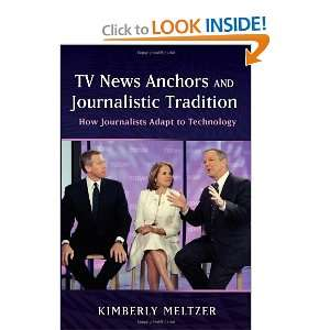 TV News Anchors and Journalistic Tradition (9781433108952