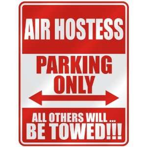 AIR HOSTESS PARKING ONLY  PARKING SIGN OCCUPATIONS
