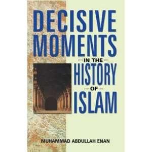 in the History of Islam (9788187570233) Muhammad Abdullah Enan Books