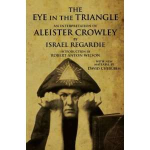 The Eye in the Triangle: An Interpretation of Aleister