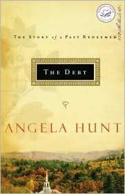Story of a Past Redeemed by Angela Elwell Hunt, Nelson, Thomas, Inc