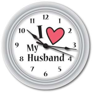 Love My Husband Clock GREAT Anniversary Wedding GIFT
