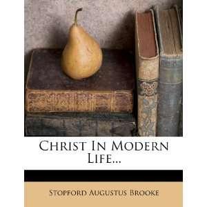 In Modern Life (9781278981840) Sopford Augusus Brooke Books