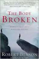 The Body Broken Answering Gods Call to Love One Another
