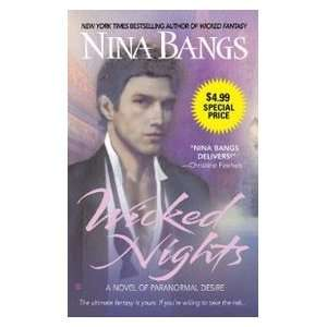 Wicked Nights (9780425220269): Nina Bangs: Books