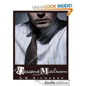 Descent into the Mailroom: G.R. Richards:  Kindle Store