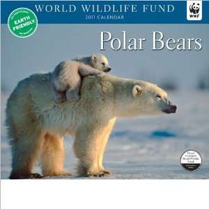 WORLD WILDLIFE FUND Polar Bears Deluxe Wall Calendar 2011