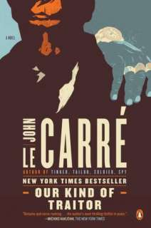 BARNES & NOBLE  Our Kind of Traitor by John le Carré, Penguin Group