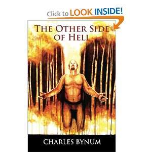 The Other Side of Hell (9780615567174): Charles Bynum: Books
