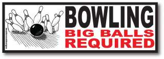 Bumper Sticker Bowling Balls Rude Funny Decal