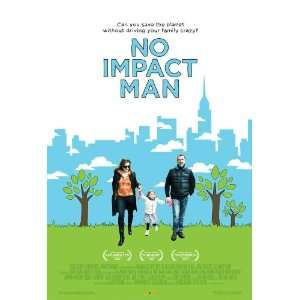 Impact Man: The Documentary Poster 27x40 Colin Beavan Michelle Conlin