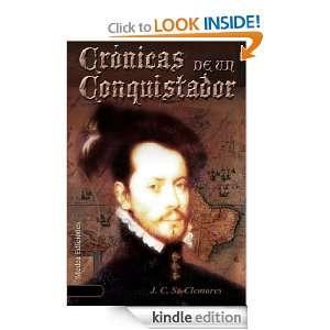 Crónicas de un Conquistador; Un nuevo Mundo (Spanish Edition) Juan