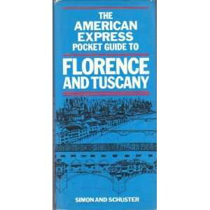 The American Express Pocket Guide to Florence and Tuscany