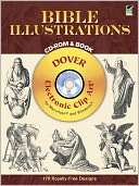 Bible Illustrations CD ROM & Book (Dover Electronic Clip Art Series)