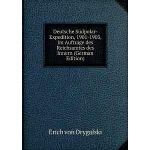 Innern (German Edition) (9785875659973): Erich von Drygalski: Books