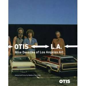 Otis L.A. Nine Decades of Los Angeles Art: Barbara
