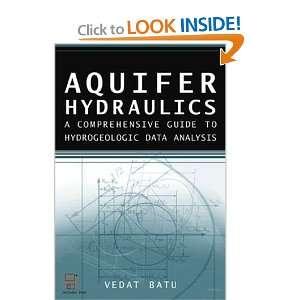 to Hydrogeologic Data Analysis (9780471185024): Vedat Batu: Books