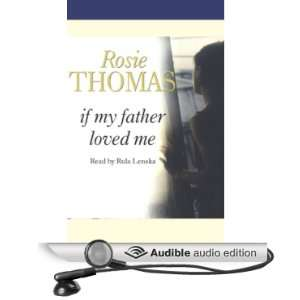 Loved Me (Audible Audio Edition) Rosie Thomas, Rula Lenska Books