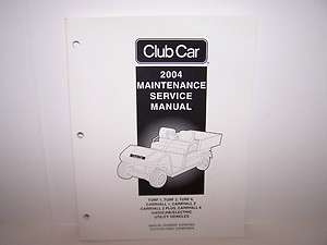 Club Car Utility Vehicle Maintenance and Service Manual