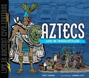 in Tenochtitlan by Matt Doeden, Lerner Publishing Group  Hardcover