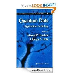 Biology) Charles Z. Hotz, Marcel Bruchez  Kindle Store