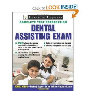 Dental Assisting Exam [Paperback] LearningExpress Editors