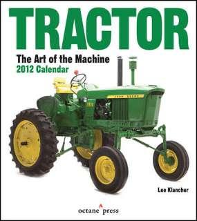 Tractor Art of the Machine 2012 Wall Calendar