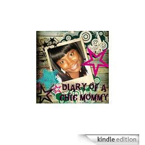 Diary of a Chic Mommy: Kindle Store: Tyesha Brown