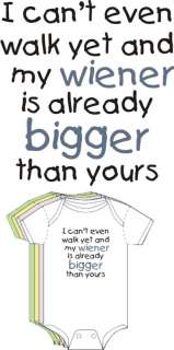My wiener is already big Funny Baby Toddler Boy Clothes