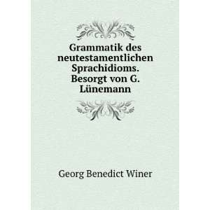 Sprachidioms. Besorgt von G. Lünemann Georg Benedikt Winer Books