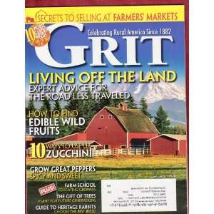 Grit Magazine May June 2011 (Living Off The Land): various
