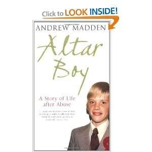 Altar Boy (9781844880393): ANDREW MADDEN: Books