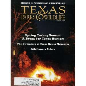 Texas Parks & Wildlife March 1998: Texas Parks & Wildlife: Books