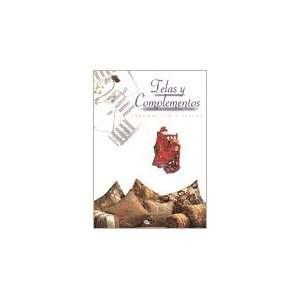 TELAS Y COMPLEMENTOS (9788482382302): AGATA: Books