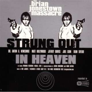 Strung Out In Heaven The Brian Jonestown Massacre
