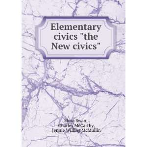 civics Charles McCarthy, Jennie Willing McMullin Flora Swan Books