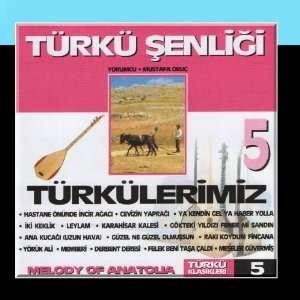 Türkü Senligi 5 Mustafa Oruç Ismail Erçek Music