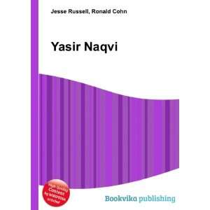 Yasir Naqvi: Ronald Cohn Jesse Russell: Books