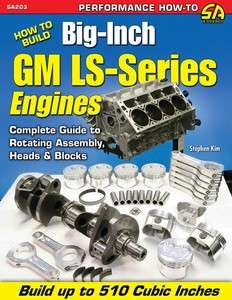 Build Big Inch GM Chevy LS1 Series Stroker Engine Book