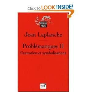 Castration, symbolisations (9782130573401): Jean Laplanche