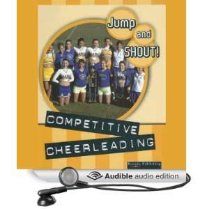 Competitive Cheerleading: Jump and Shout, Book 4 (Audible