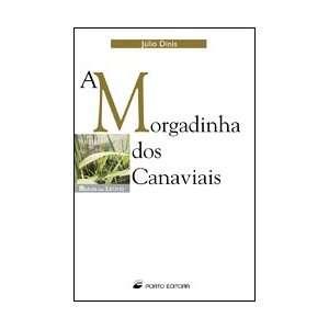 A Morgadinha dos Canaviais (Mundo das Letras