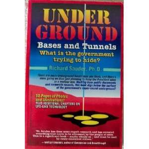 Underground Bases & Tunnels What Is the Government Trying