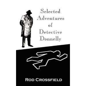 of Detective Donnelly (9781607254430) Rod Crossfield Books
