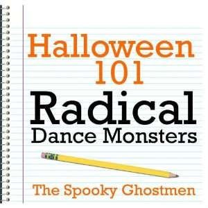 Halloween 101   Radical Dance Monsters: The Spooky