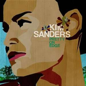 Pretty on Edge Kim Sanders Music